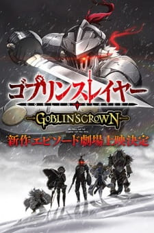 Goblin Slayer: Goblin's Crown - O filme
